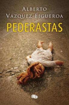Descargas gratuitas de libros electrónicos de Amazon PEDERASTAS PDF iBook RTF de ALBERTO VAZQUEZ FIGUEROA 9788490705261 in Spanish