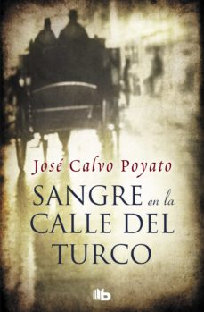 Nueva descarga de libros electrónicos SANGRE EN LA CALLE DEL TURCO DJVU de JOSE CALVO POYATO
