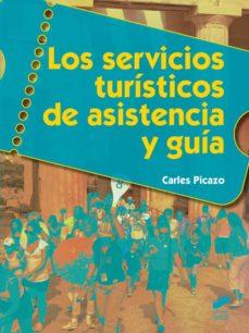 los servicios turísticos de asistencia y guía-carles picazo-9788490770061