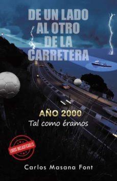 (I.B.D.) DE UN LADO AL OTRO DE LA CARRETERA - CARLOS MASANA FONT   Adahalicante.org