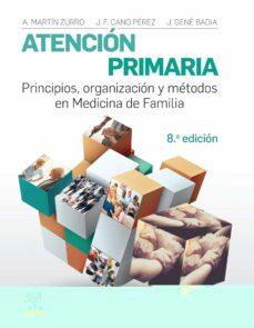 Descargar gratis ebooks epub ATENCIÓN PRIMARIA. PRINCIPIOS, ORGANIZACIÓN Y MÉTODOS EN MEDICINA DE FAMILIA, 8ª ED.