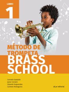 Descargar METODO DE TROMPETA BRASS SCHOOL LIBRO 1 gratis pdf - leer online