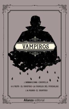 Descarga gratuita de libros de cuentas. VAMPIROS: CARMILLA. EL VAMPIRO. LA FAMILIA DEL VURDALAK. EL VAMPIRO 9788491815761 de VARIOS AUTORES  (Spanish Edition)