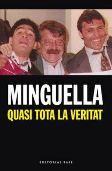 quasi tota la veritat (ebook)-josep maria minguella-9788492437627