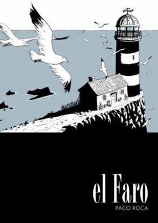 el faro (3ª ed)-paco roca-9788492769261