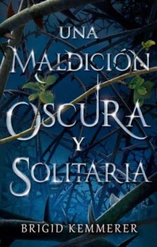 Ebook descargar gratis deutsch UNA MALDICION OSCURA Y SOLITARIA 1