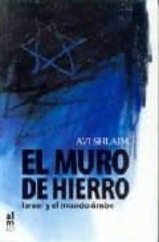 Mrnice.mx El Muro De Hierro: Israel Y El Mundo Arabe Image