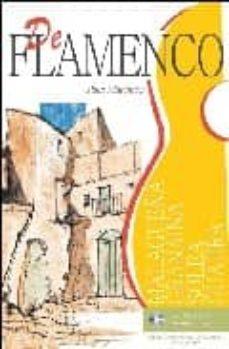 DE FLAMENCO (INCLUYE CD-AUDIO) - PAUL MARTINEZ FOURMY | Triangledh.org