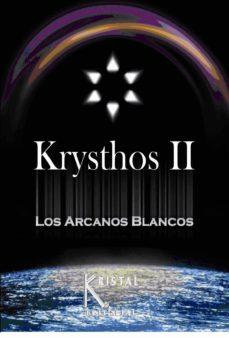 Relaismarechiaro.it Krysthos Ii: Los Arcanos Blancos Image