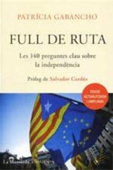 Bressoamisuradi.it Full De Ruta. Les 140 Preguntes Clau Sobre La Independencia (Edic Io Actualitzada I Ampliada) Image