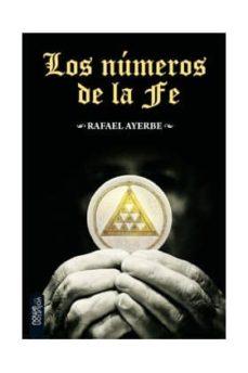 Libros de mobi gratis para descargar. LOS NUMEROS DE LA FE (Spanish Edition)