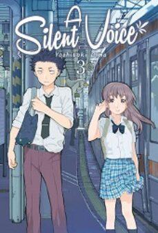 a silent voice (vol. 3)-yoshitoki oima-9788494406461