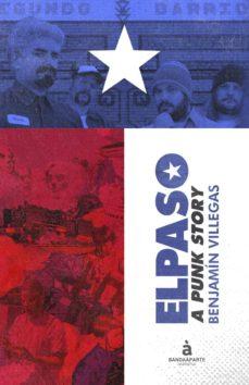 Descargar ELPASO: A PUNK STORY gratis pdf - leer online