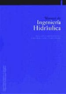 Descargar archivos pdf ebooks gratuitos MANUAL DE INGENIERIA HIDRAULICA