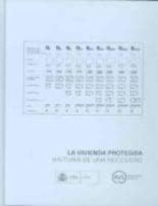 vivienda protegida: historia de una necesidad-9788496387461