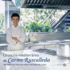 la cocina mediterranea de carme ruscalleda-carme ruscalleda-9788496599161