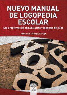 Descargar NUEVO MANUAL DE LOGOPEDIA ESCOLAR gratis pdf - leer online