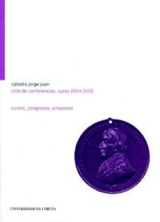 Bressoamisuradi.it Catedra Jorge Juan: Ciclo De Conferencias, Curso 2004-2005 Image