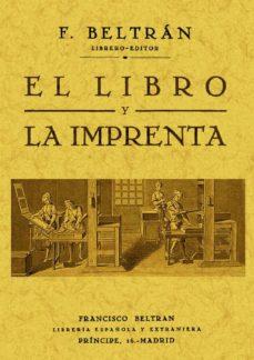 Eldeportedealbacete.es El Libro Y La Imprenta (Ed. Facsimil) Image