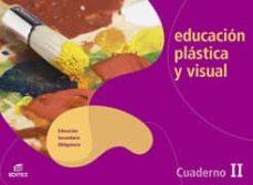 Titantitan.mx Educacion Plastica Y Visual Ii: Cuaderno (3º Eso) Image