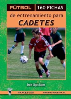 Permacultivo.es Futbol 160 Fichas De Entrenamiento Para Cadetes Image