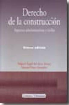derecho de la construccion (8ª ed.)-miguel angel del arco torres-9788498366761