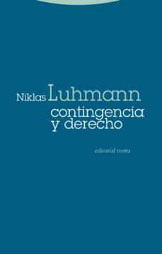 Libro pdf descarga gratuita CONTINGENCIA Y DERECHO de NIKLAS LUHMANN MOBI