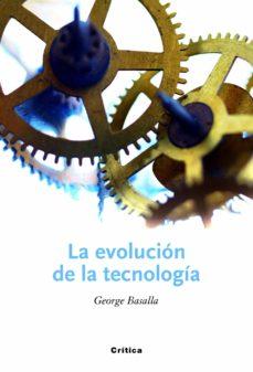 la evolucion de la tecnologia-george basalla-9788498921861
