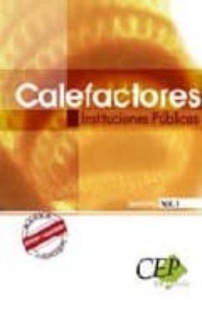 Encuentroelemadrid.es Calefactores Instituciones Publicas. Temario Vol. I Image