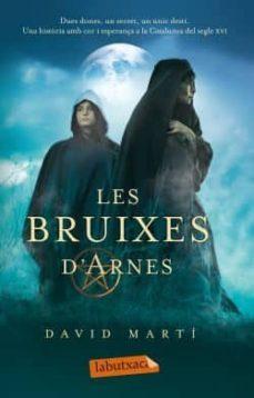 les bruixes d arnes-david marti martinez-9788499302461