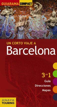 barcelona 2017 (guiarama compact) (5ª ed.)-jose angel cillerueto garcia-9788499359861