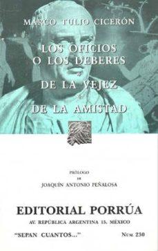 Permacultivo.es Los Oficios O Los Deberes: De La Vejez, De La Amistad (11ª Ed.) Image