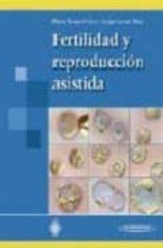 Descarga gratuita de ebooks de prueba FERTILIDAD Y REPRODUCCION ASISTIDA