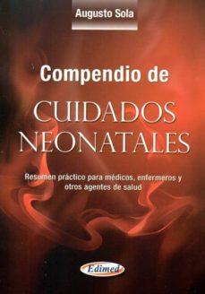 Encuentroelemadrid.es Compendio De Cuidados Neonatales: Resumen Practico Para Medicos, Enfermeros Y Otros Agentes De Salud Image