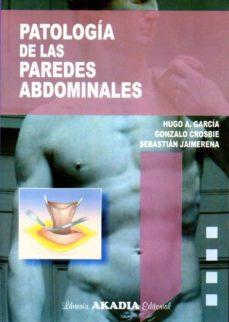 Descargas de libros electrónicos gratis en pdf gratis PATOLOGÍA DE LAS PAREDES ABDOMINALES