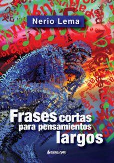 Frases Cortas Para Pensamientos Largos Nerio Lema Comprar Libro 9789876800761