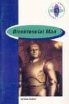 Ebook en italiano descarga gratis BICENTENNIAL MAN (2º BACHILLERATO) FB2 MOBI iBook 9789963469161 en español de ISAAC ASIMOV, RETOLD BY JULIE HART