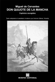 don quijote de la mancha. capítulos escogidos (texto adaptado al castellano moderno por antonio gálvez alcaide) (ebook)-antonio galvez alcaide-miguel de cervantes-cdlap00002461