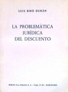 LA PROBLEMÁTICA JURÍDICA DEL DESCUENTO - LUIS RIBÓ DURÁN | Adahalicante.org