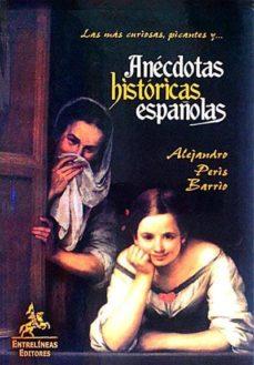 Elmonolitodigital.es Anécdotas Históricas Españolas Image