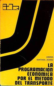 Vinisenzatrucco.it La Programación Económica Por El Método Del Transporte Image