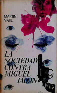 Inmaswan.es La Sociedad Contra Miguel Jalón Image