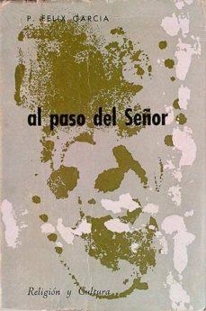 AL PASO DEL SEÑOR - P. FELIZ GARCIA | Triangledh.org