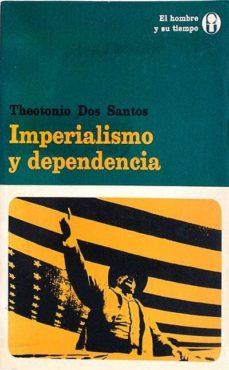 Concursopiedraspreciosas.es Imperialismo Y Dependencia Image