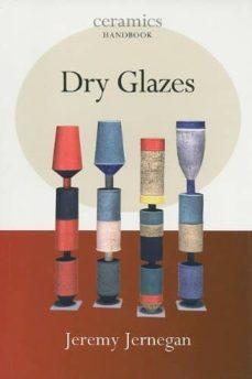 dry glazes-jeremy jernegan-9780812220971