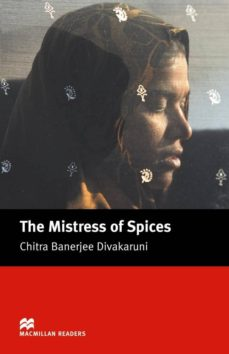 macmillan readers upper: mistress of spices, the-chitra banerjee divakaruni-9781405073271