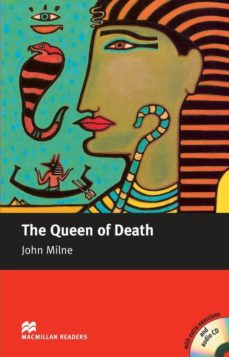 Descargas de libros electrónicos para ipod THE QUEEN OF DEATH (INTERMEDIATE LEVEL) (INCLUYE AUDIO-CD) PDB ePub FB2 de JOHN MILNE 9781405077071