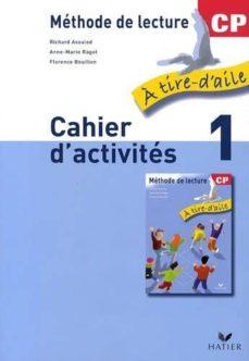 Libros para descargar gratis para ipod. A TIRE D AILE, MÉTHODE DE LECTURE CP: CAHIER D ACTIVITÉS