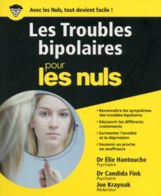 les troubles bipolaires pour les nuls (ebook)-candida fink-elie hantouche-joe kraynak-9782412026571