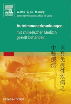 autoimmunerkrankungen mit chinesischer medizin gezielt behandeln (ebook)-wanzhu hou-9783437298271